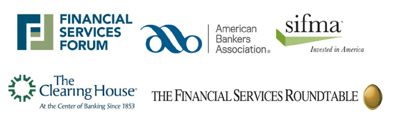 Financial Services Forum, the Financial Services Roundtable, The Clearing House, SIFMA and ABA Logos