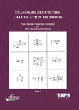 Standard Securities Calculations Method Vol 1