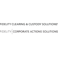 Fidelity Clearing & Custody Solutions / Fidelity Corporate Actions Solutions