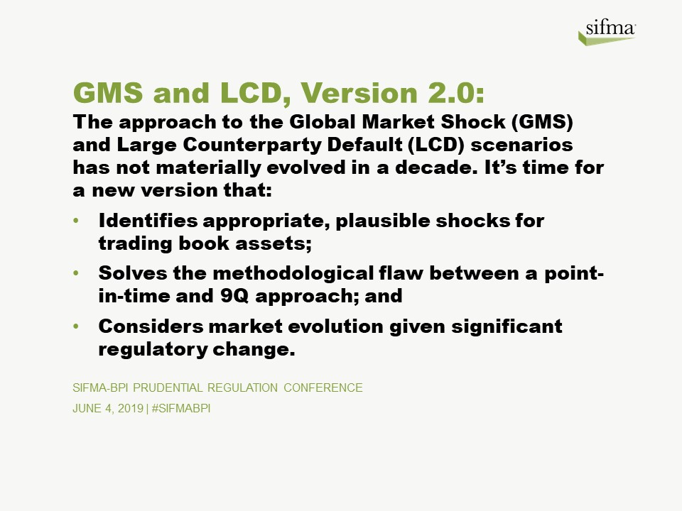 GMS and LCD, 2019 SIFMA-BPI Prudential Regulation Conference